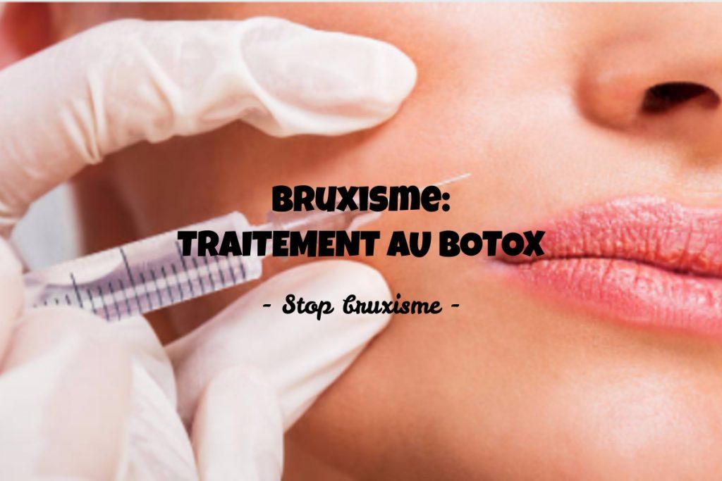 traitement du bruxisme par le botox